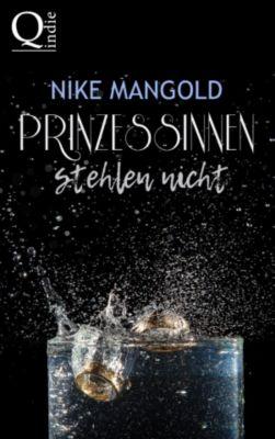 Prinzessinnen stehlen nicht, Nike Mangold