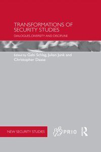 PRIO New Security Studies: Transformations of Security Studies