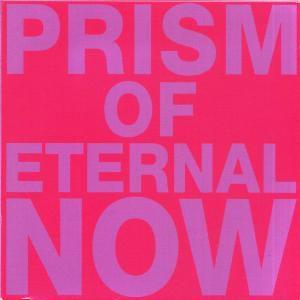 Prism Of Eternal Now, White Rainbow