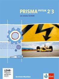 Prisma Physik, Ausgabe Nordrhein-Westfalen, Neubearbeitung: Bd.2/3 7.-10. Schuljahr, Gesamtband m. 2 Schüler-CD-ROMs