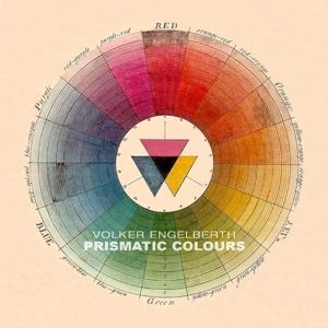 Prismatic Colours, Volker Engelberth