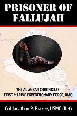 Prisoner of Fallujah, Jonathan P. Brazee