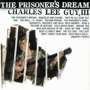 Prisoner'S Dream, Charles Lee Guy Iii