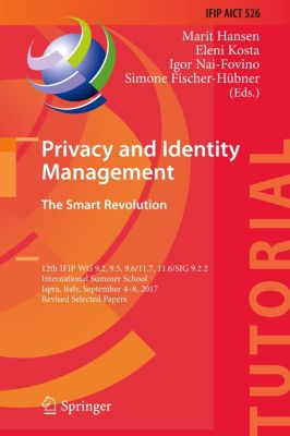 Privacy and Identity Management. The Smart Revolution
