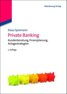 Private Banking, Klaus Spremann