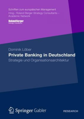 Private Banking in Deutschland, Dominik Löber