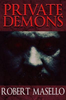 Private Demons, Robert Masello