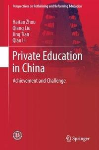Private Education in China, Haitao Zhou, Qiang Liu, Jing Tian, Qian Li
