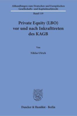 Private Equity (LBO) vor und nach Inkrafttreten des KAGB., Niklas Ulrich