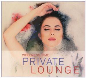 Private Lounge-Wellness Time, Diverse Interpreten