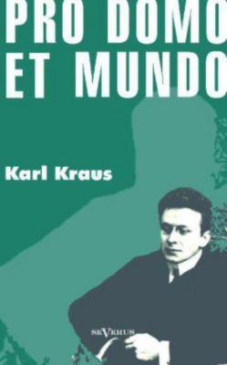 Pro domo et mundo - Karl Kraus  