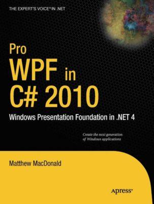 Pro WPF in C# 2010, Matthew MacDonald