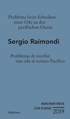 Probleme beim Schreiben einer Ode an den pazifischen Ozean / Problemas de escribir una oda al océano Pacífico - Sergio Raimondi |