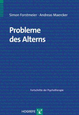 Probleme des Alterns, Simon Forstmeier, Andreas Maercker