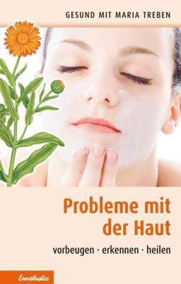 Probleme mit der Haut - Maria Treben |