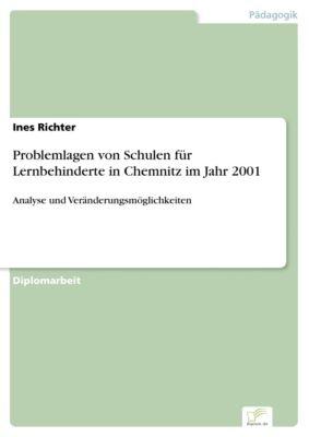Problemlagen von Schulen für Lernbehinderte in Chemnitz im Jahr 2001, Ines Richter