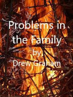 Problems in the Family, Drew Graham