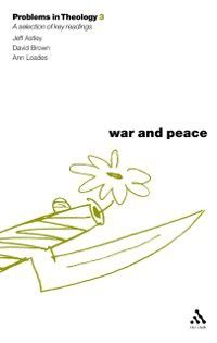 Problems in Theology: War and Peace (Problems in Theology)