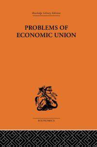Problems of Economic Union, J. E. Meade
