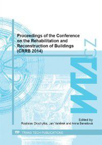 Proceedings of the Conference on the Rehabilitation and Reconstruction of Buildings (CRRB 2014)