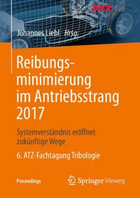 Proceedings: Reibungsminimierung im Antriebsstrang 2017