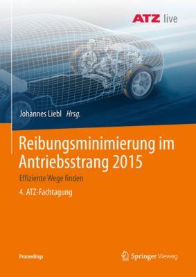 Proceedings: Reibungsminimierung im Antriebsstrang 2015