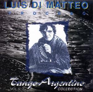Proceso Tango Argentino, Luis di Matteo