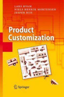 Product Customization, Lars Hvam, Niels H. Mortensen, Jesper Riis