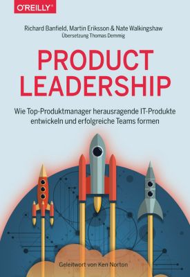 Product Leadership, Martin Eriksson, Richard Banfield, Nate Walkingshaw