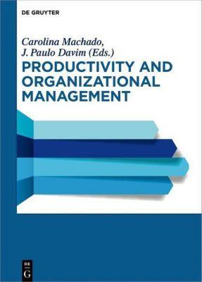 Productivity and Organizational Management