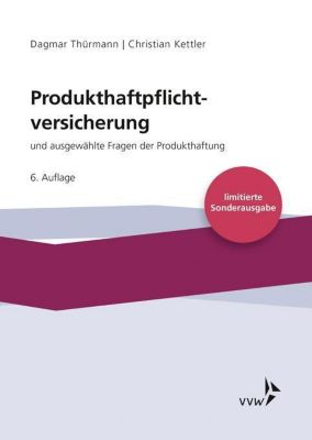 Produkthaftpflichtversicherung, Dagmar Thürmann, Christian Kettler