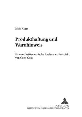 Produkthaftung und Warnhinweise, Maja Kraas