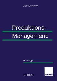 Produktions-Management, Dietrich Adam