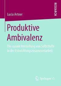 Produktive Ambivalenz, Lucia Artner