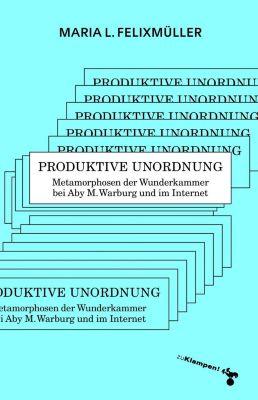 Produktive Unordnung, Maria L. Felixmüller
