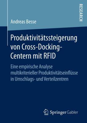 Produktivitätssteigerung von Cross-Docking-Centern mit RFID, Andreas Besse