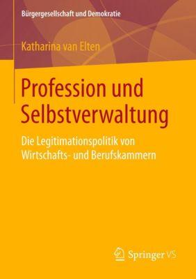 Profession und Selbstverwaltung, Katharina van Elten