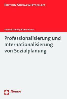 Professionalisierung und Internationalisierung von Sozialplanung, Andreas Strunk, Walter Werner