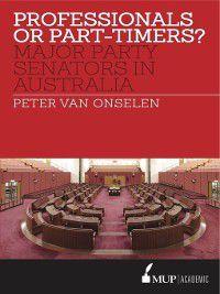 Professionals or Part-timers?, Peter van Onselen