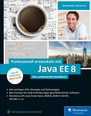 Professionell entwickeln mit Java EE 8, Alexander Salvanos