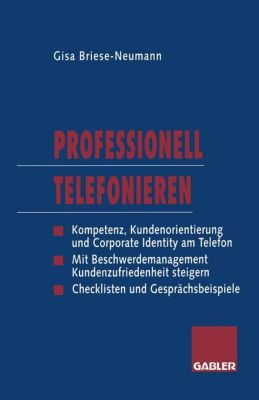 Professionell telefonieren, Gisa Briese-Neumann