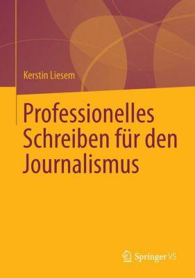 Professionelles Schreiben für den Journalismus, Kerstin Liesem