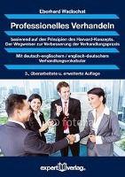 Professionelles Verhandeln, Eberhard Wadischat