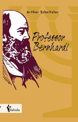 Professor Bernhardi, Arthur Schnitzler