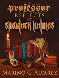 Professor Reflects on Sherlock Holmes, Marino Alvarez