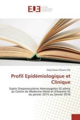 Profil Epidémiologique et Clinique, Dady Hassan Mwana-Yile