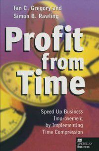 Profit from Time, Ian C. Gregory, Simon B. Rawling
