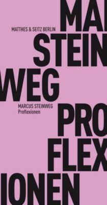 Proflexionen, Marcus Steinweg