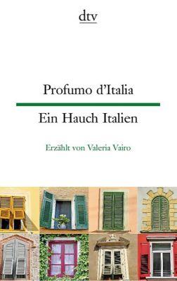 Profumo d'Italia - Ein Hauch Italien - Valeria Vairo |
