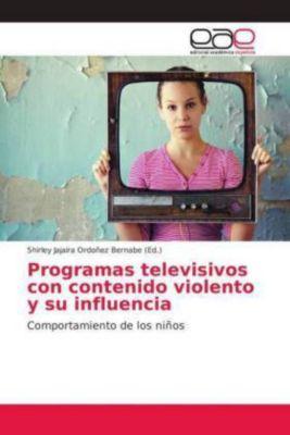 Programas televisivos con contenido violento y su influencia